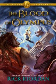 Riordan, Rick, The Heroes of Olympus, Bk 5, The Blood of Olympus