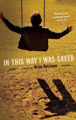 DeLeeuw, Brian - In This Way I Was Saved
