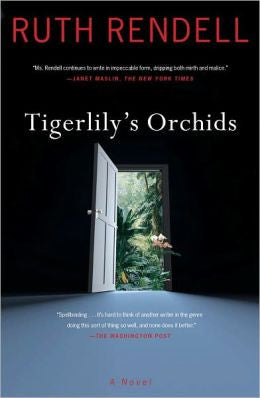 Rendell, Ruth - Tigerlily's Orchids