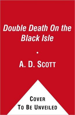 Scott, A. D. - A Double Death on the Black Isle
