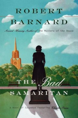 Barnard, Robert - Bad Samaritan