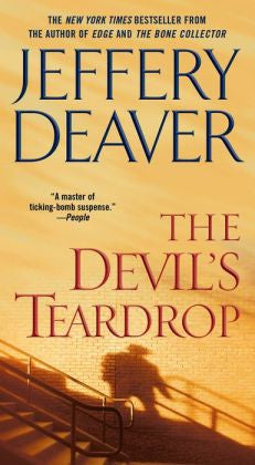 Deaver, Jeffery - The Devil's Teardrop