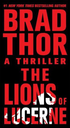 Thor, Brad - The Lions of Lucerne