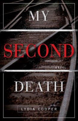 Cooper, Lydia R. - My Second Death