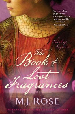 Rose, M. J. - The Book of Lost Fragrances