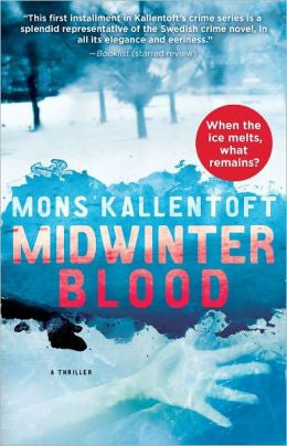 Kallentoft, Mons, Midwinter Blood