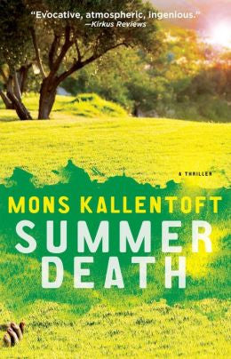 Kallentoft, Mons, Summer Death