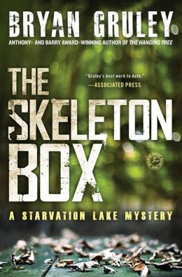 Gruley, Bryan - The Skeleton Box