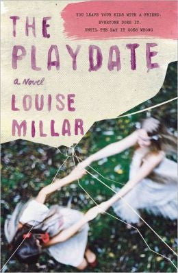 Millar, Louise - The Playdate