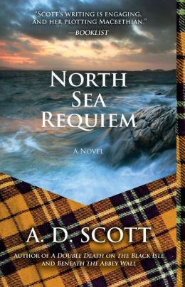 Scott, A. D. - North Sea Requiem