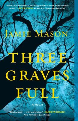 Mason, Jamie - Three Graves Full