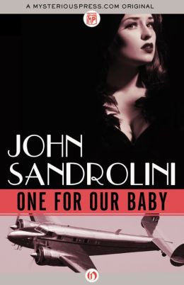 Sandrolini, John - One for Our Baby