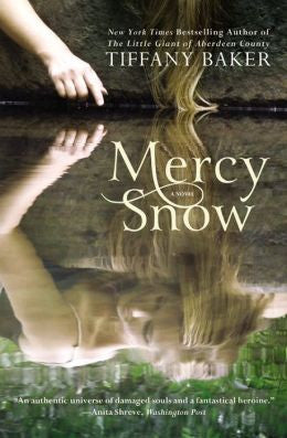 Tiffany Baker - Mercy Snow