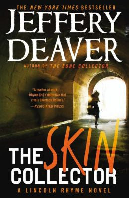 Jeffrey Deaver - The Skin Collector