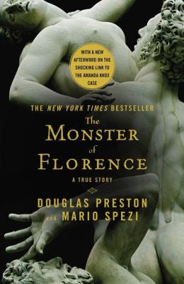 Preston, Douglas J - The Monster of Florence