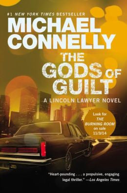 Connelly, Michael - The Gods of Guilt