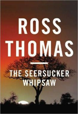 Thomas, Ross - The Seersucker Whipsaw
