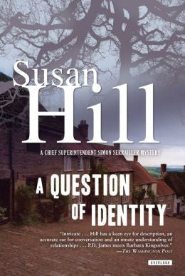 Hill, Susan - A Question of Identity