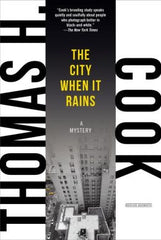 Thomas H. Cook - The City When It Rains