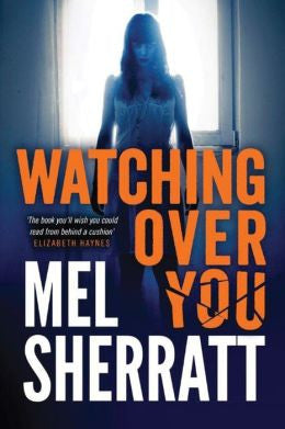 Sherratt, Mel - Watching Over You