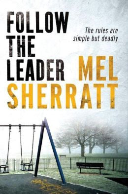Mel Sherratt - Follow the Leader