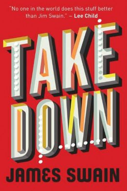 James Swain - Take Down