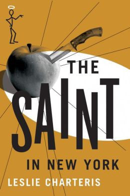 Charteris, Leslie, The Saint in New York