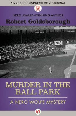 Goldsborough, Robert - Murder in the Ball Park