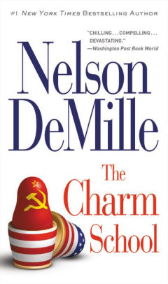 DeMille, Nelson - The Charm School (Paperback)