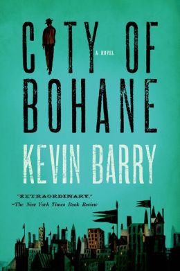 Barry, Kevin - City of Bohane