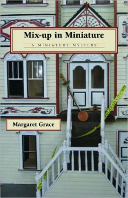 Grace, Margaret - Mix-Up in Miniature