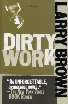 Brown, Larry - Dirty Work