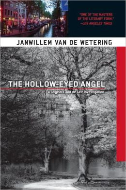 Wetering, Janwillem Van de - The Hollow-Eyed Angel