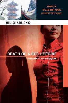Qiu, Xiaolong - Death of a Red Heroine