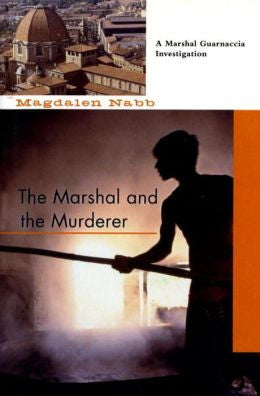 Nabb, Magdalen - The Marshal and the Murderer