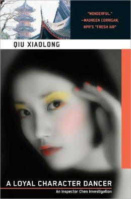 Qiu, Xiaolong - A Loyal Character Dancer