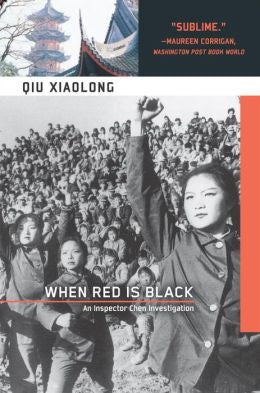 Qiu, Xiaolong - When Red Is Black
