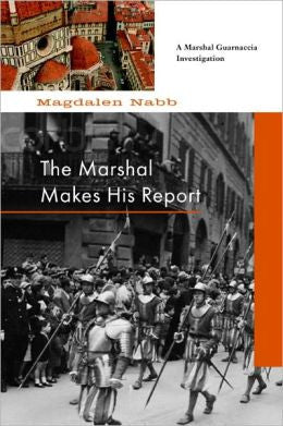 Nabb, Magdalen - The Marshal Makes His Report