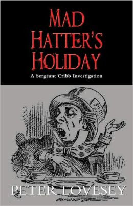 Lovesey, Peter - Mad Hatter's Holiday