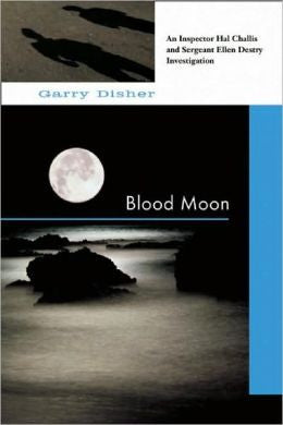 Disher, Garry - Blood Moon