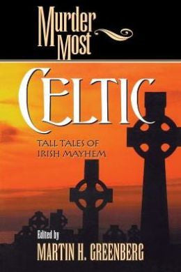 Greenberg, Martin Harry - Murder Most Celtic
