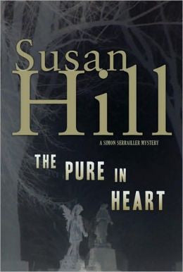Hill, Susan - The Pure in Heart