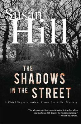 Hill, Susan - The Shadows in the Street