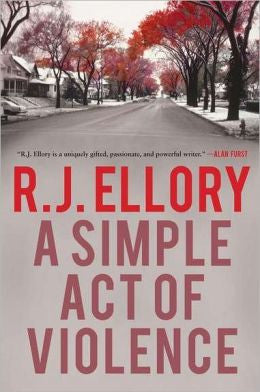 Ellory, Roger Jon - A Simple Act of Violence