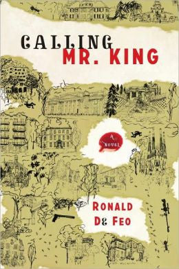 Feo, Ronald De - Calling Mr. King