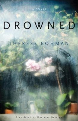 Bohman, Therese; Delargy, Marlaine - Drowned