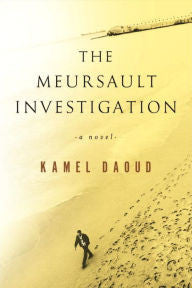 Daoud, Kamel, The Meursault Investigation