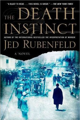 Rubenfeld, Jed - The Death Instinct