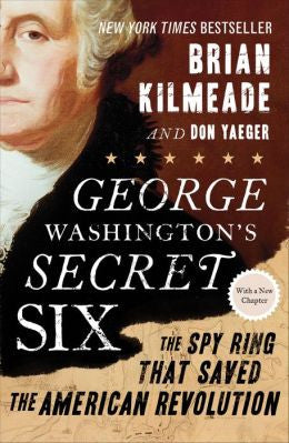 Brian Kilmeade - George Washington's Secret Six