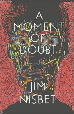 Nisbet, Jim - A Moment of Doubt